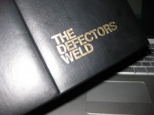 The Defectors Weld